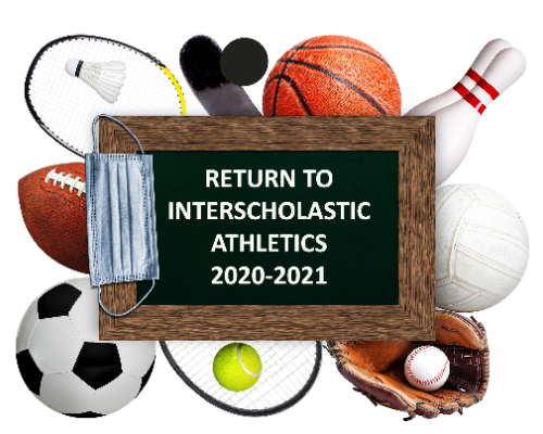 Return to Interscholastic Athletics 2020-2021 illustration (10/2020)